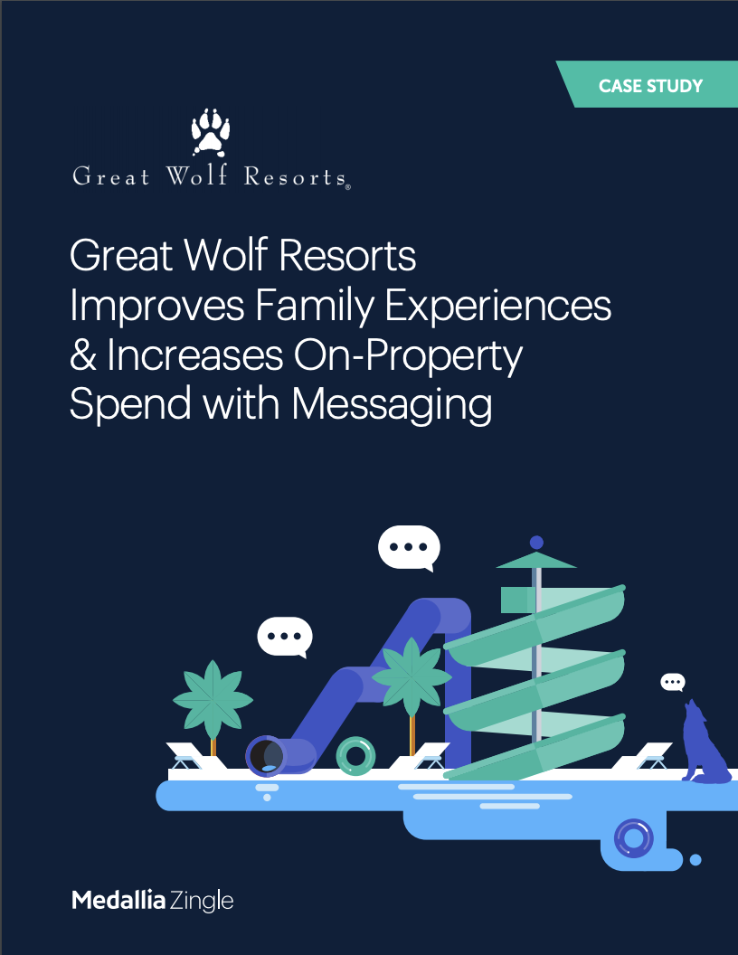 Great Wolf Resorts Improves Family Experiences and Increases On-Property Spend with Messaging