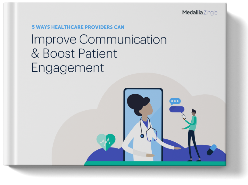 5 Ways Healthcare Providers Can Improve Communication & Boost Patient Engagement